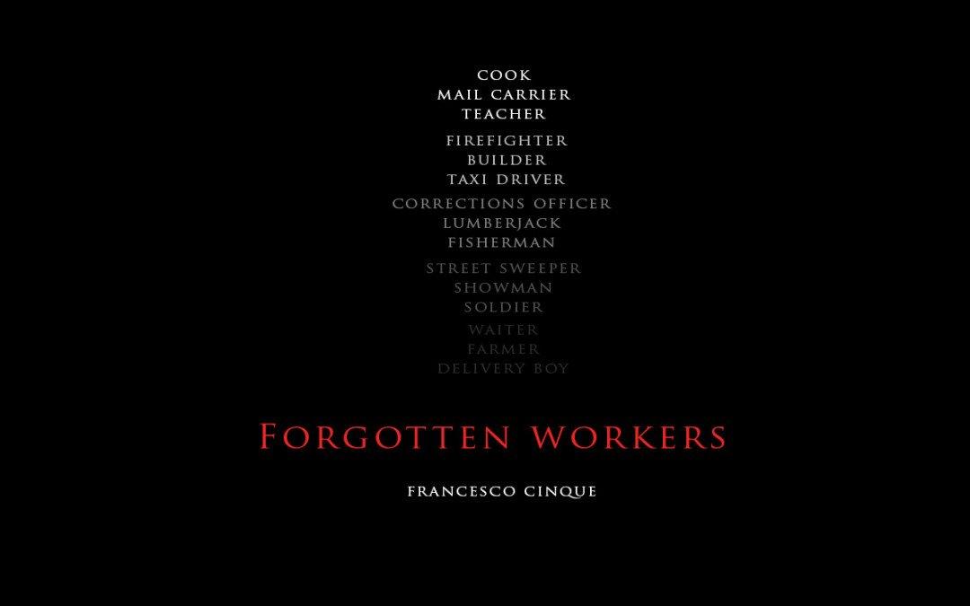 Forgotten Workers