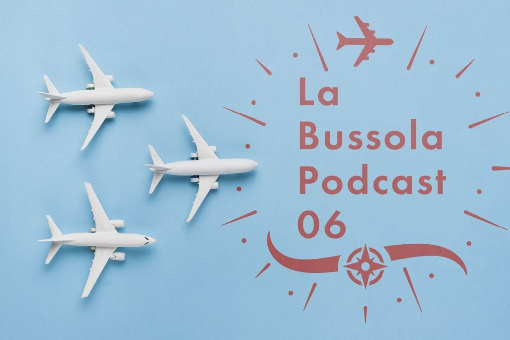 Aereo Bussola Podcast Viaggio
