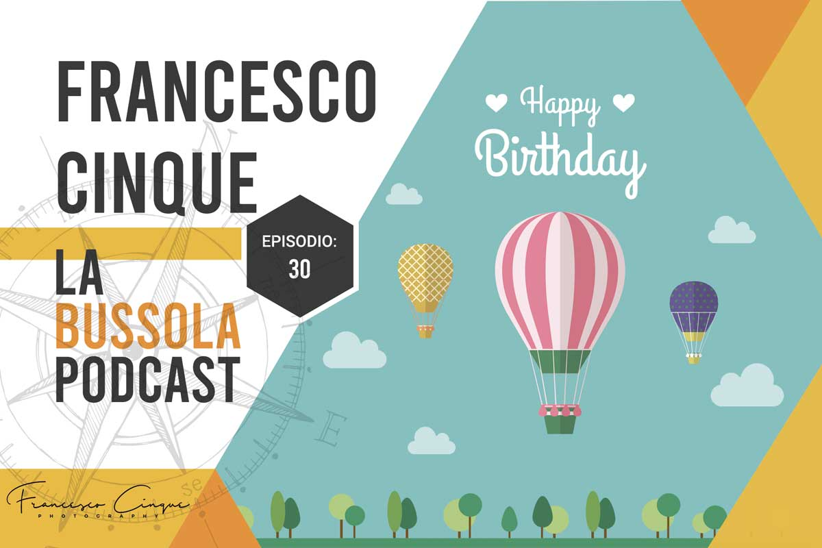 Mongolfiere buon compleanno podcast viaggio
